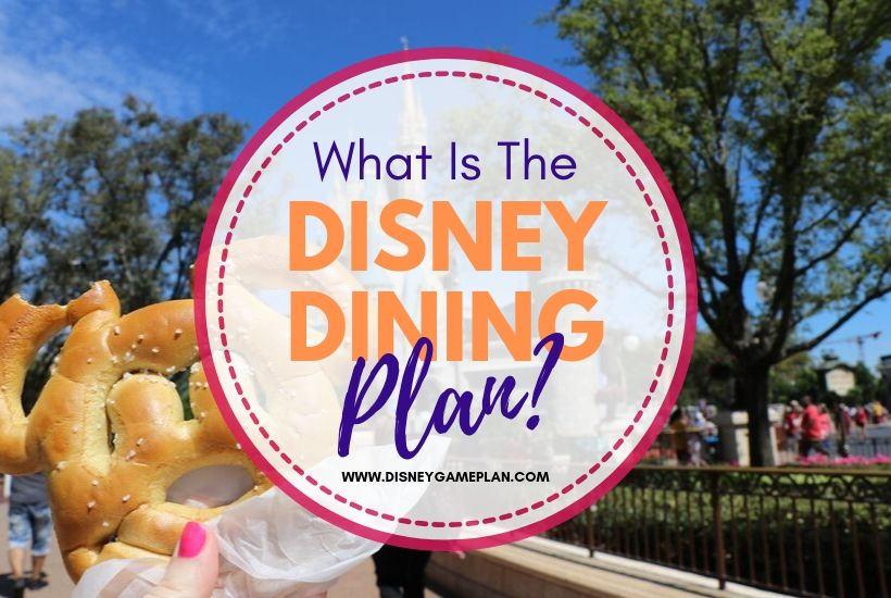 General Information About The Disney Dining Plan