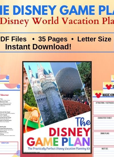 The Ultimate Disney Vacation Planning Tool - The Disney Game Plan Vacation Planning Kit