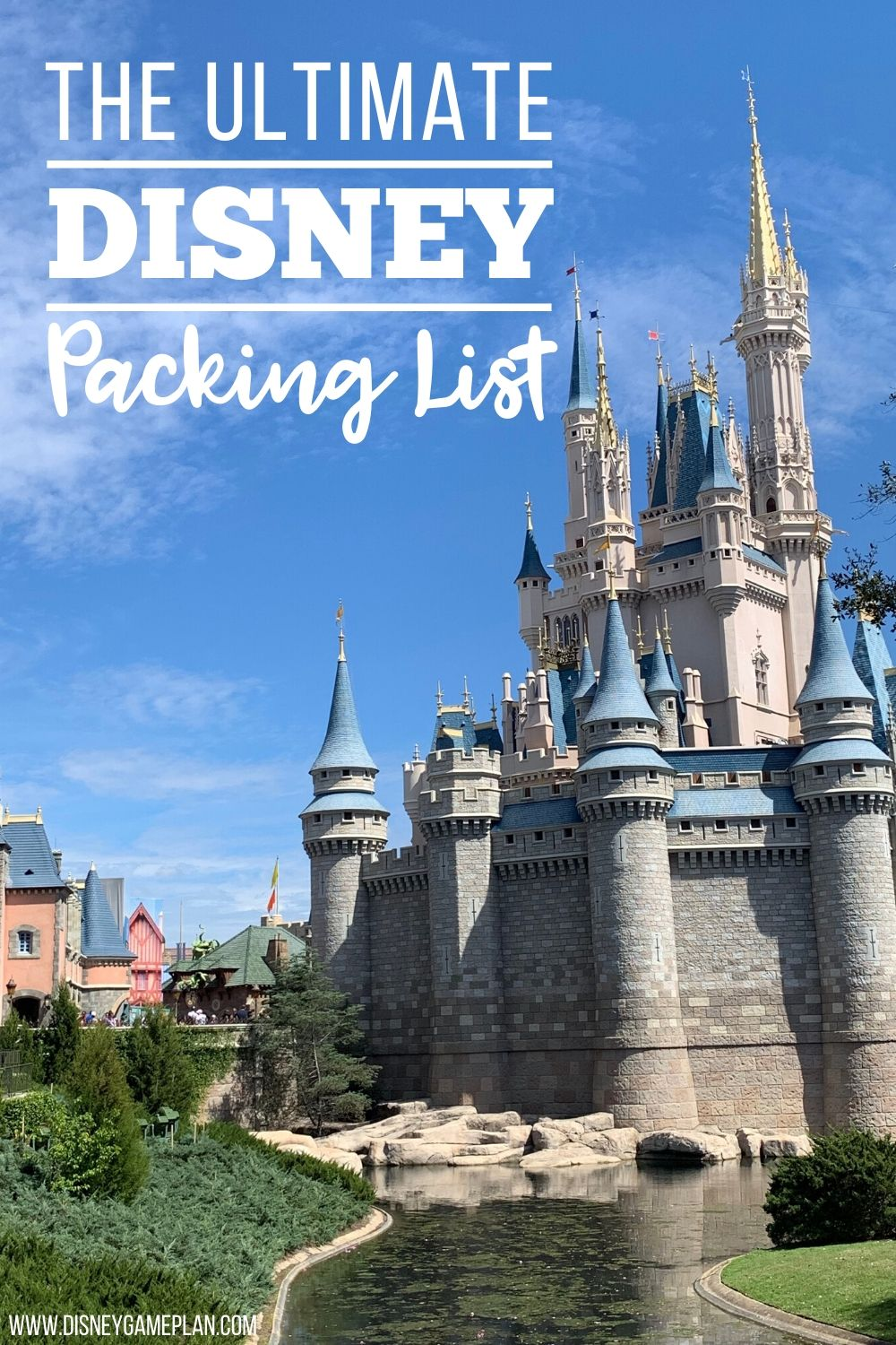 Free Ultimate Disney World Packing List The Disney Game Plan