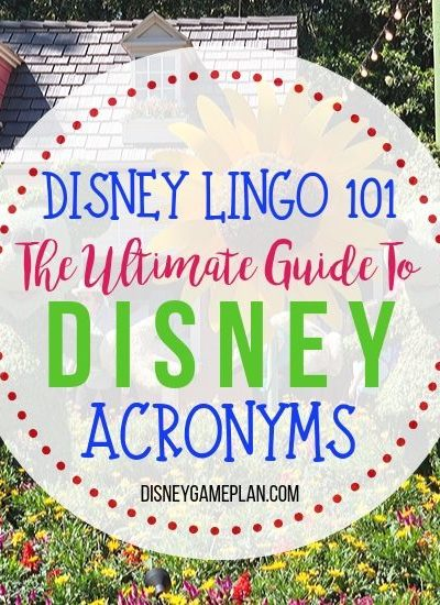 If you are new to Walt Disney World, this Ultimate Guide to Disney abbreviations and acronyms will help you understand the Disney World lingo in no time. #disneylingo #disneytips #disneyhacks