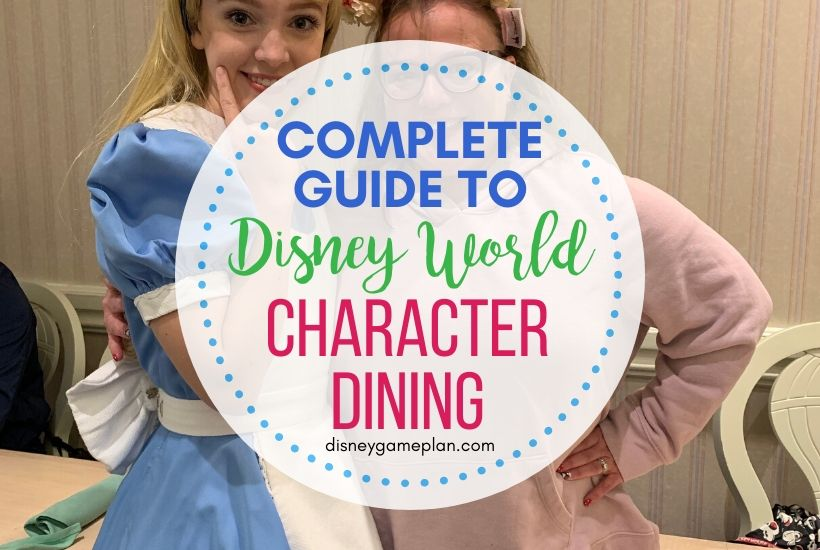 Disney World Character Meals: a Complete Guide to Character Dining