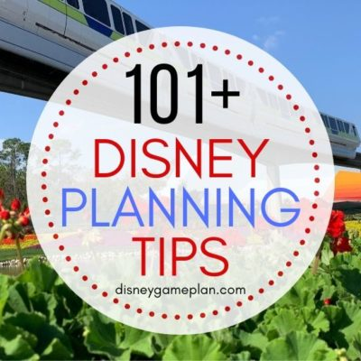 Ready to plan the Ultimate Disney World Vacation? Here are 101+ Disney World Tips to help you plan your practically perfect vacation. Check out these helpful Disney Planning Tips before you go. #disneyworldtips #disneytips #disneypackinglist
