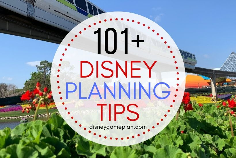 101+Disney World Tips for a Magical Disney Vacation