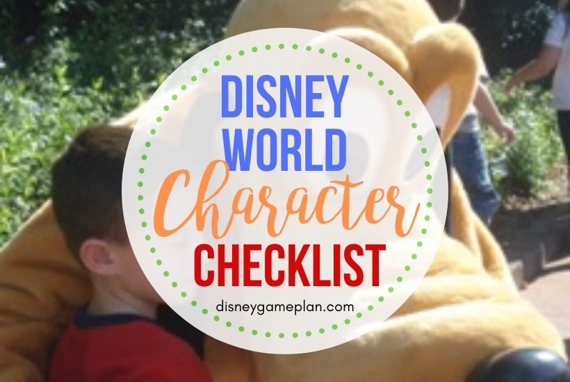 Here is the Ultimate Disney character checklist for each Walt Disney World park. Use this list to fill your autograph book with those special character's signatures. These Disney World tips will help you find the characters at each park. #disneycharacters #disneyworldcharacterexperience #disneytips