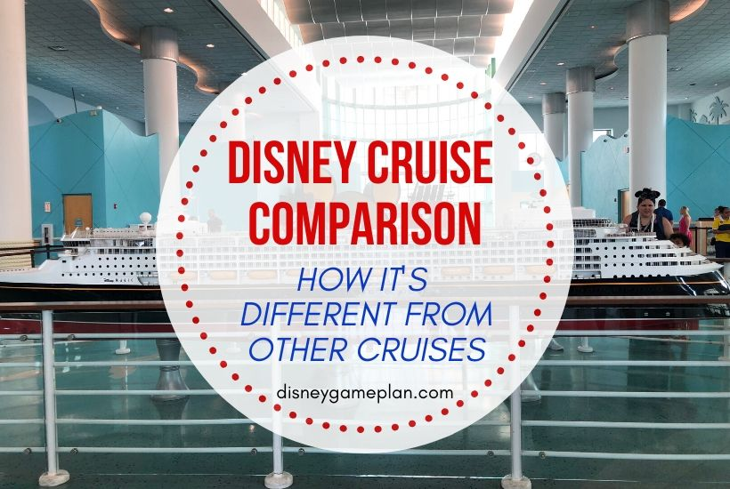 Disney Cruise Line Comparison: How it's Different from Other Cruises