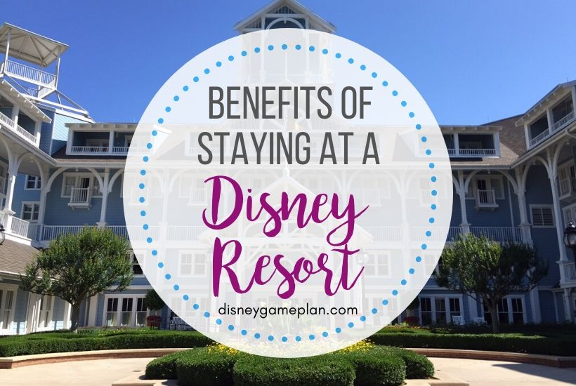Disney Resort Benefits for On Site Guests Plus Best Hotels