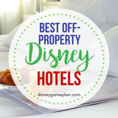 Best Disney World Off Property Hotels