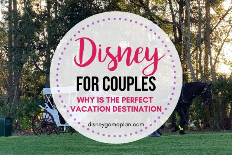 Disney World For Couples: Why Disney World is Romantic