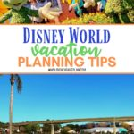 Planning the perfect Walt Disney World vacation takes some time and effort. Knowing what you want to get out of your family vacation is super important. Follow these helpful Disney World vacation planning tips for a practically perfect family vacation. #disneyworldtips #disneyvacationplanning #familyvacation