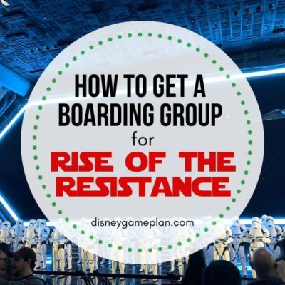 How To Get A Boarding Group For Rise of the Resistance Feature