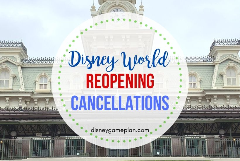 Breaking Disney World Cancellations for Phased Reopening