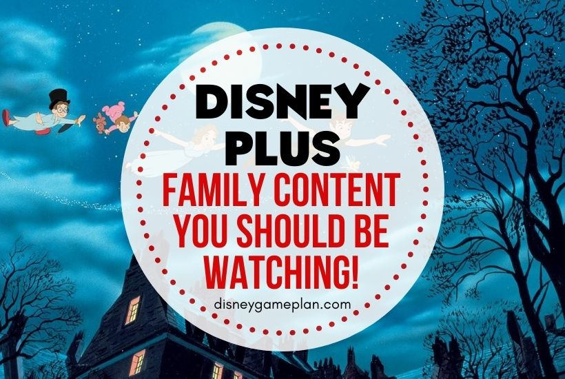 Disney Plus Family Content to Binge-Watch Together
