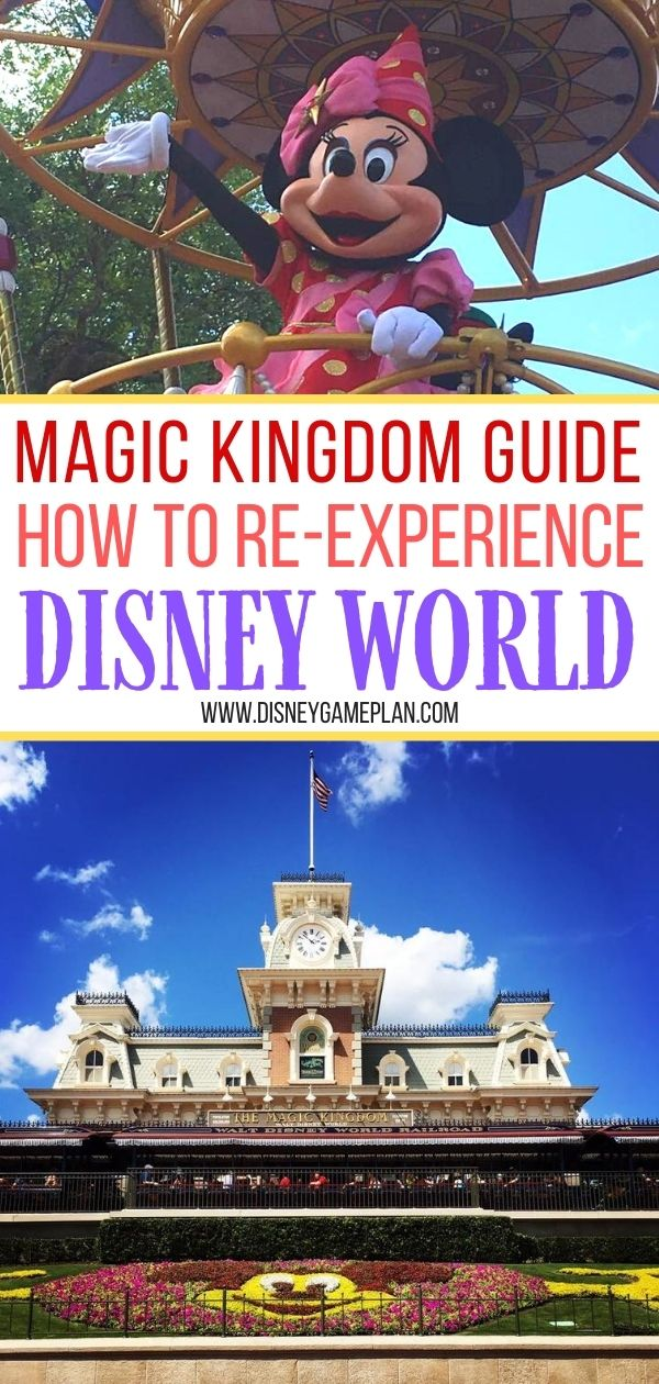Want to know how to re-experience Walt Disney World? This Magic Kingdom Guide will help you prepare for your Walt Disney World trip and optimize your experience in Disney's flagship theme park.