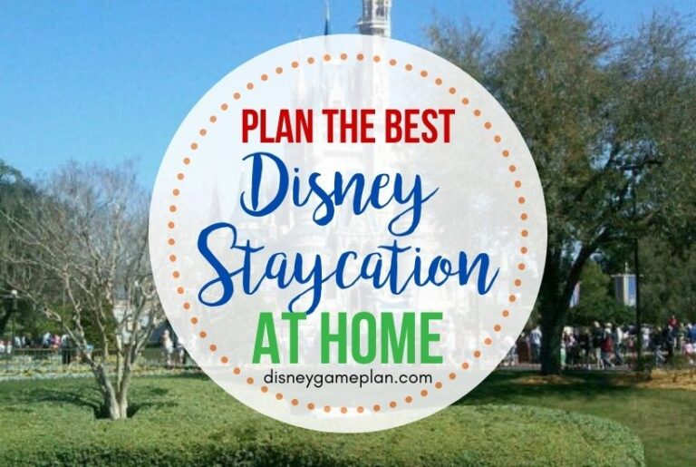 Disney Staycation Budget Planning Tips For Staying Home
